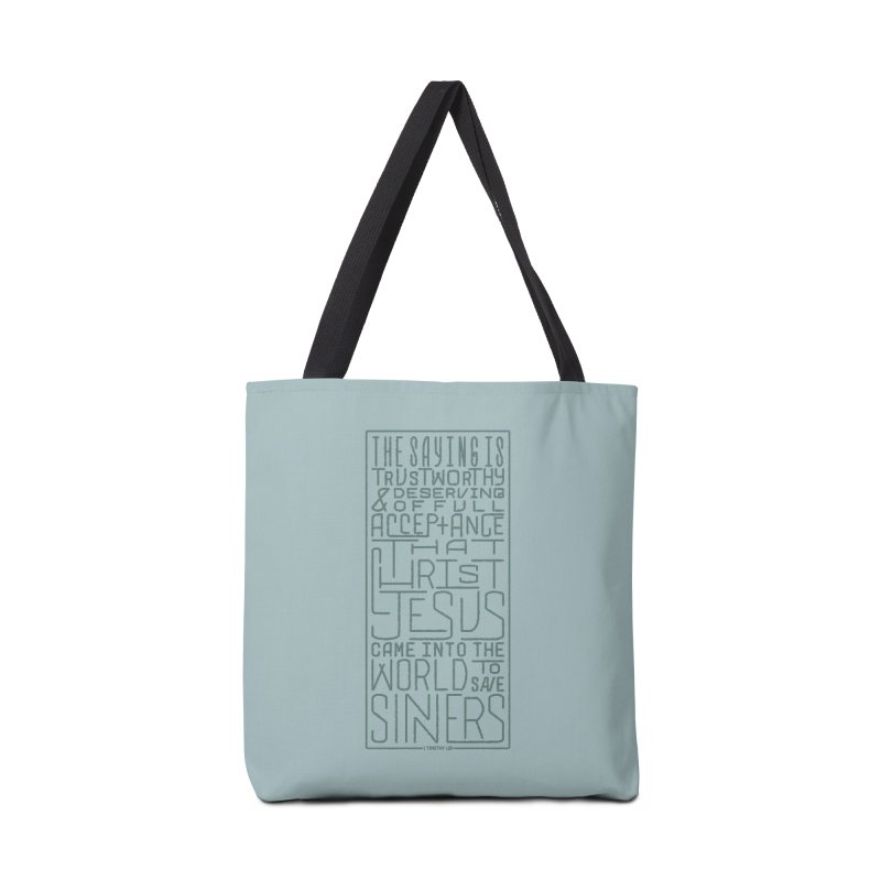 Christ Jesus Came Into the World to Save Sinners | 1 Timothy 1:15 (green) Accessories Bag by Reformed Christian Goods & Clothing