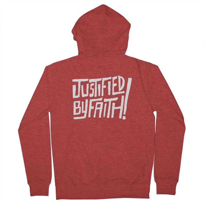 Justified by Faith! Women's Zip-Up Hoody by Reformed Christian Goods & Clothing