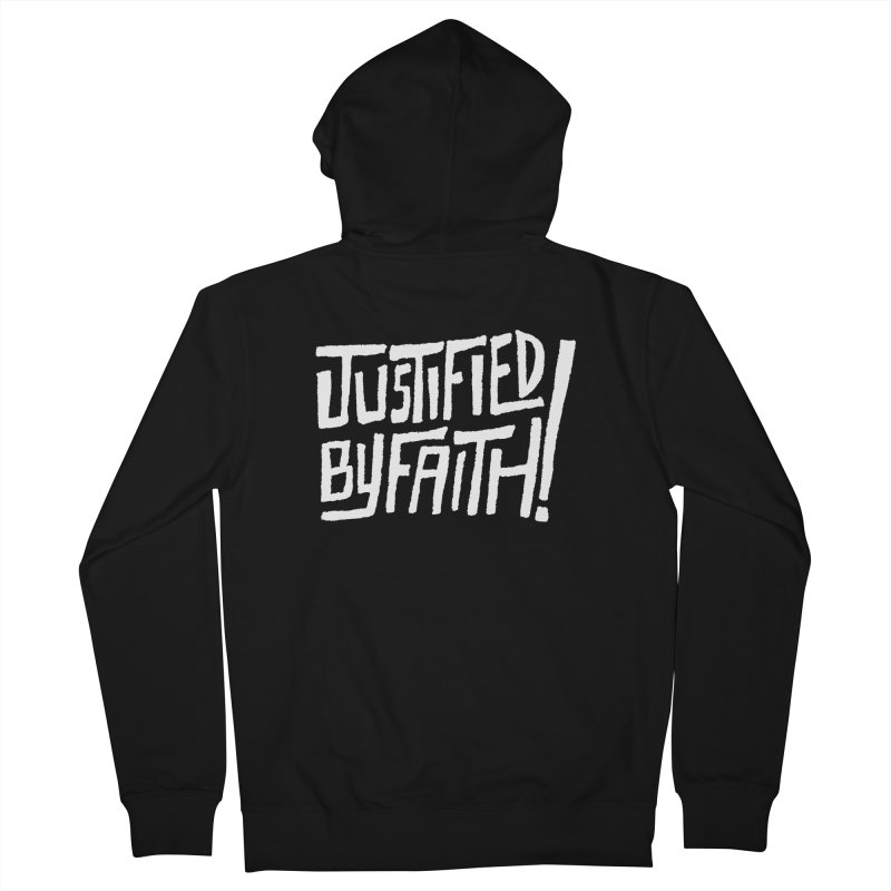 Justified by Faith! Men's Zip-Up Hoody by Reformed Christian Goods & Clothing