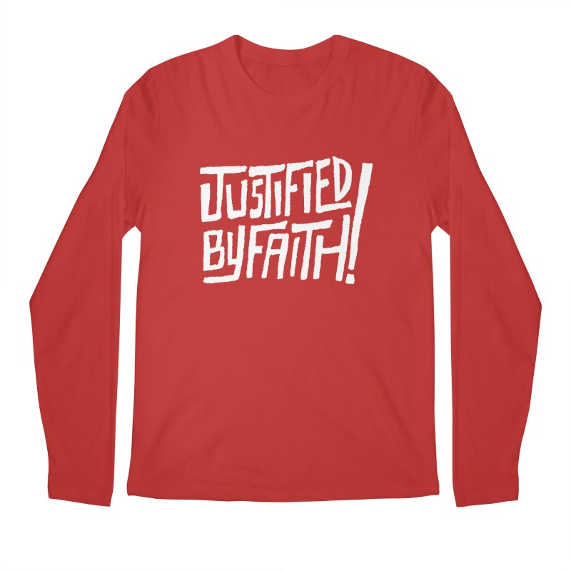 Justified by Faith! Men's Longsleeve T-Shirt by Reformed Christian Goods & Clothing