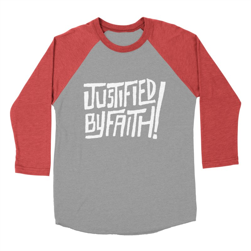 Justified by Faith! Men's Baseball Triblend T-Shirt by Reformed Christian Goods & Clothing
