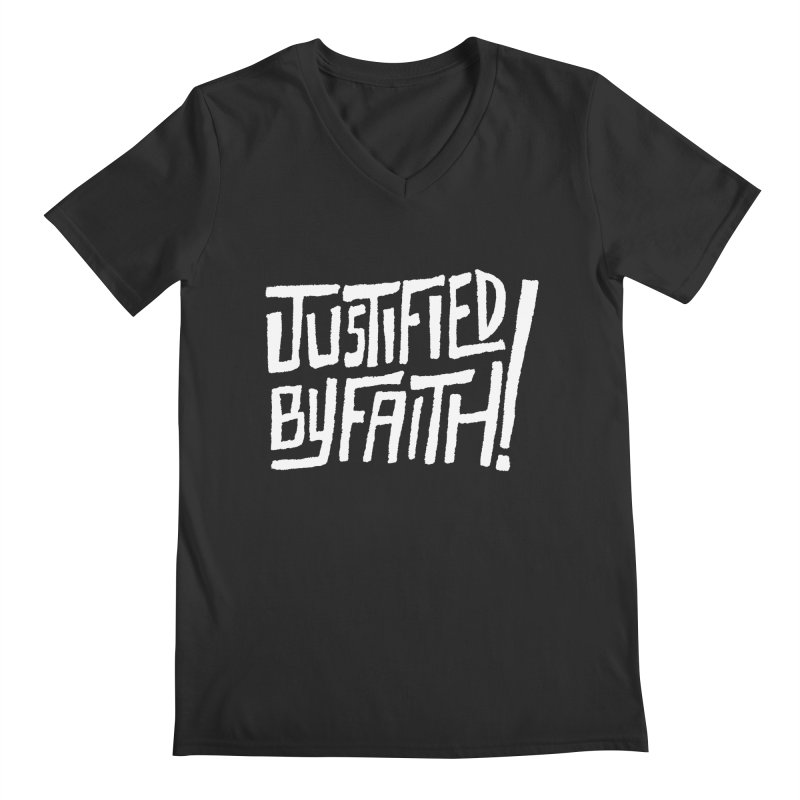 Justified by Faith! Men's V-Neck by Reformed Christian Goods & Clothing