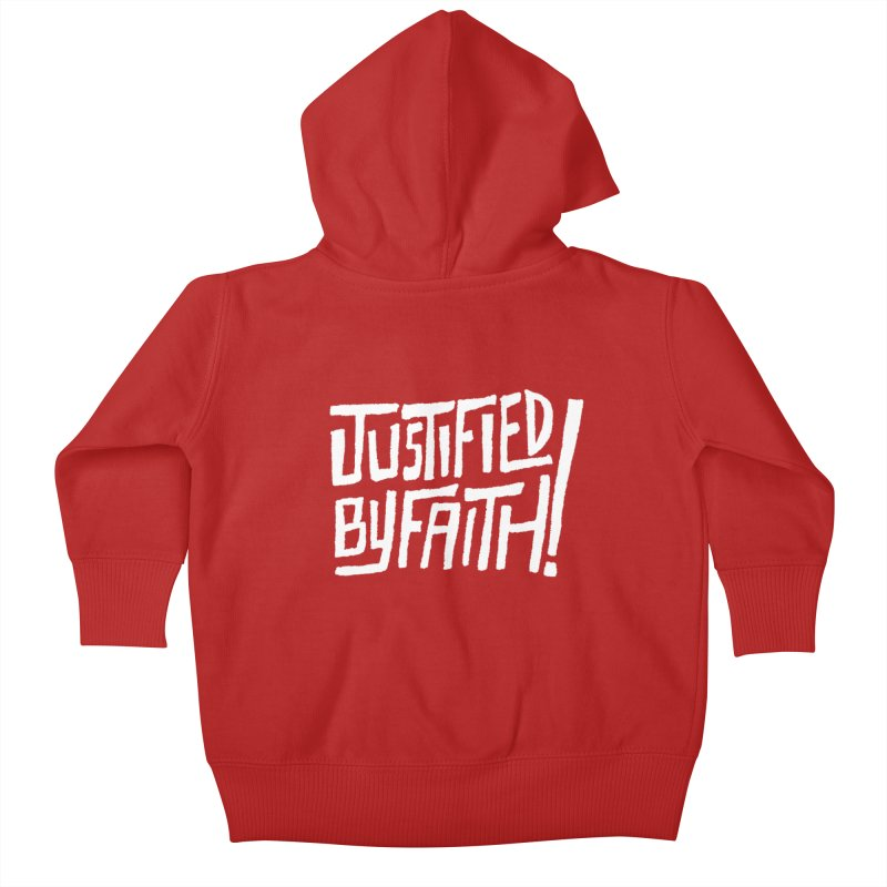 Justified by Faith! Kids Baby Zip-Up Hoody by Reformed Christian Goods & Clothing