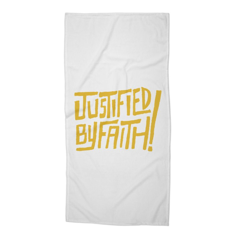 Justified by Faith! (gold) Accessories Beach Towel by Reformed Christian Goods & Clothing