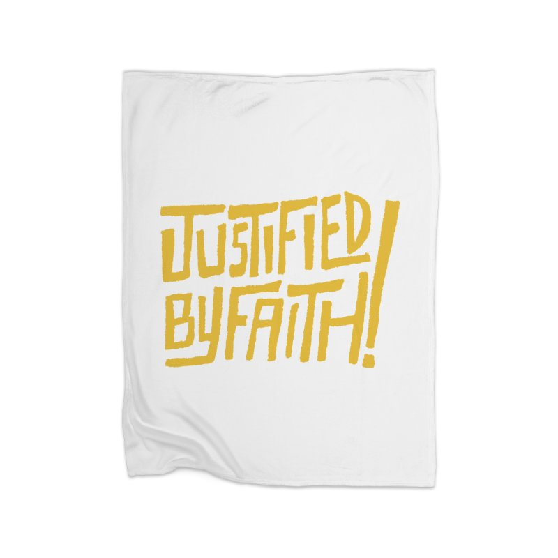 Justified by Faith! (gold) Home Fleece Blanket by Reformed Christian Goods & Clothing