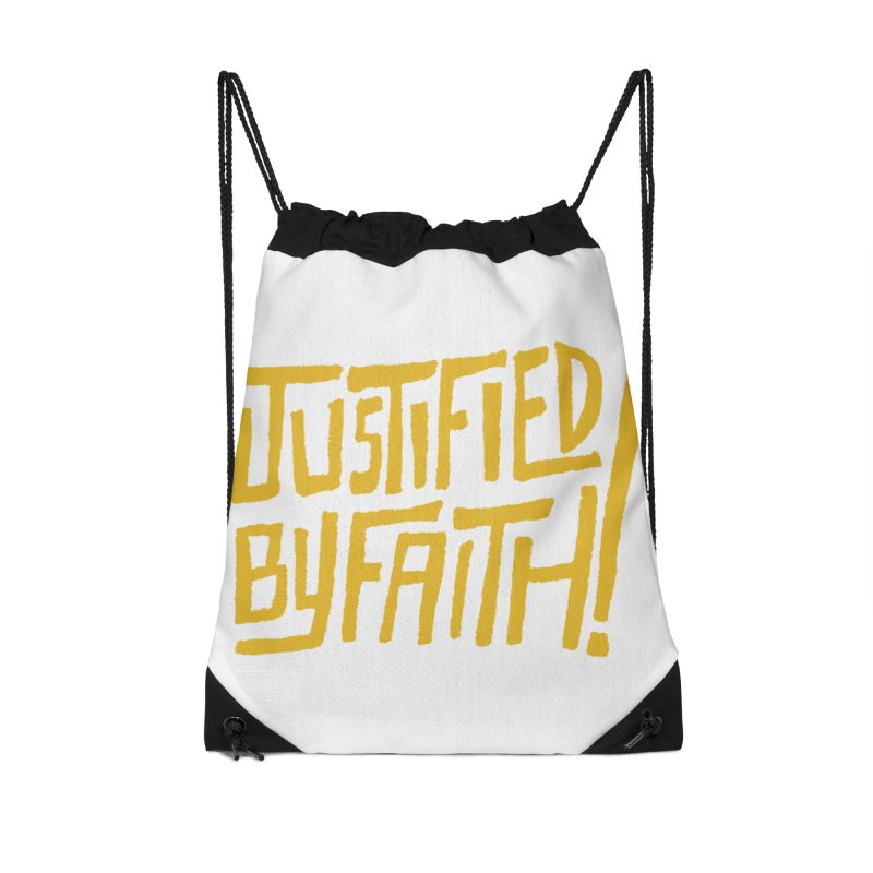 Justified by Faith! (gold) Accessories Drawstring Bag Bag by Reformed Christian Goods & Clothing