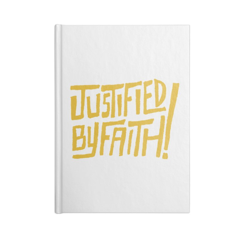 Justified by Faith! (gold) Accessories Notebook by Reformed Christian Goods & Clothing