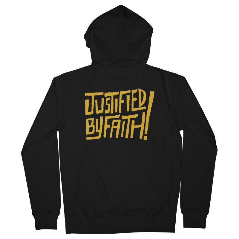 Justified by Faith! (gold) Men's French Terry Zip-Up Hoody by A Worthy Manner Goods & Clothing