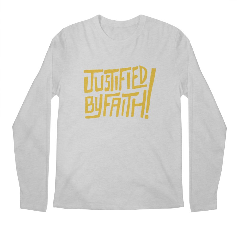 Justified by Faith! (gold) Men's Regular Longsleeve T-Shirt by Reformed Christian Goods & Clothing