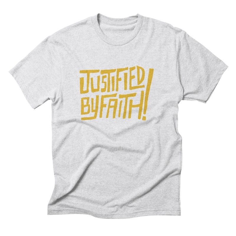 Justified by Faith! (gold) Men's Triblend T-Shirt by Reformed Christian Goods & Clothing