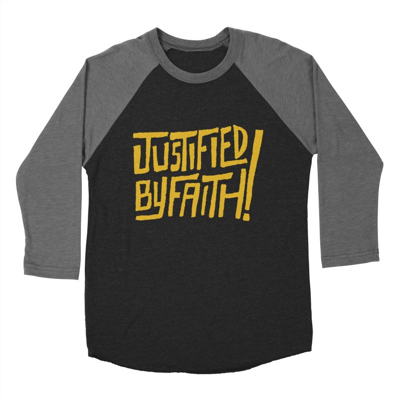 Justified by Faith! (gold) Women's Baseball Triblend T-Shirt by Reformed Christian Goods & Clothing