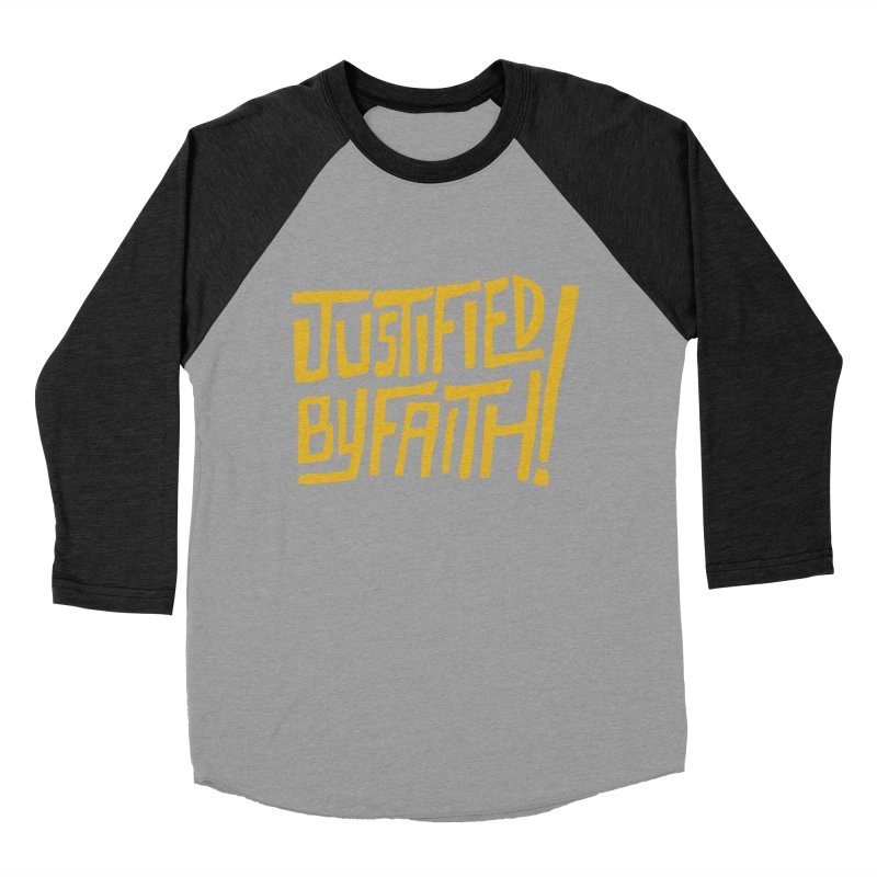 Justified by Faith! (gold) Men's Baseball Triblend T-Shirt by Reformed Christian Goods & Clothing