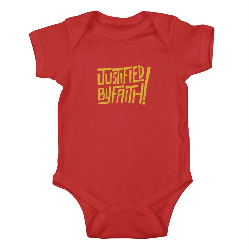 Justified by Faith! (gold) Kids Baby Bodysuit by Reformed Christian Goods & Clothing