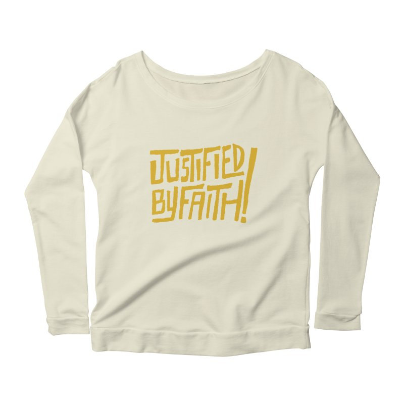 Justified by Faith! (gold) Women's Scoop Neck Longsleeve T-Shirt by Reformed Christian Goods & Clothing