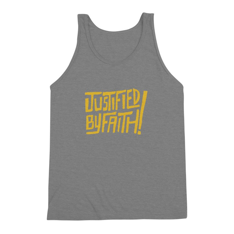 Justified by Faith! (gold) Men's Triblend Tank by Reformed Christian Goods & Clothing