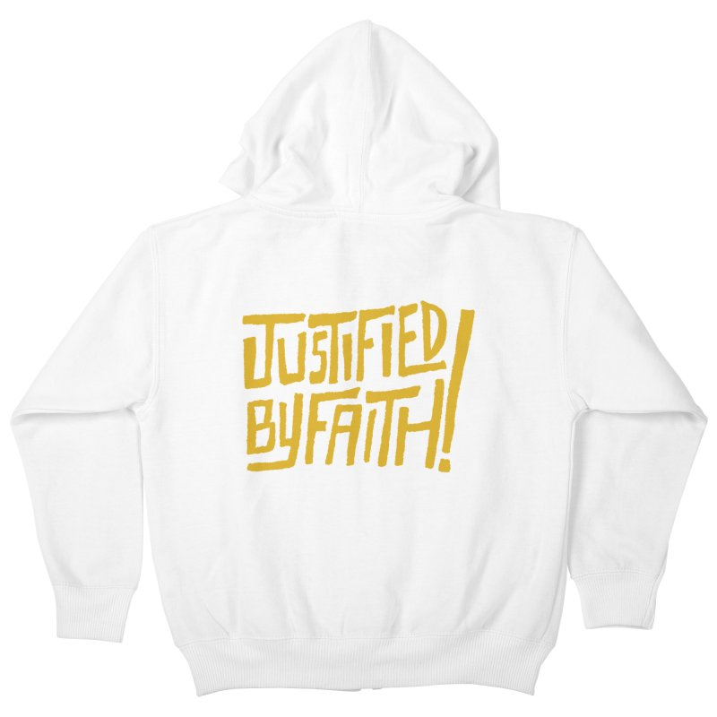 Justified by Faith! (gold) Kids Zip-Up Hoody by Reformed Christian Goods & Clothing