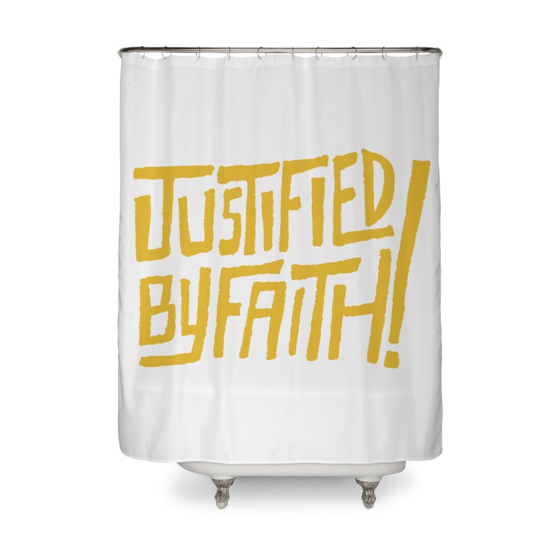 Justified by Faith! (gold) Home Shower Curtain by Reformed Christian Goods & Clothing