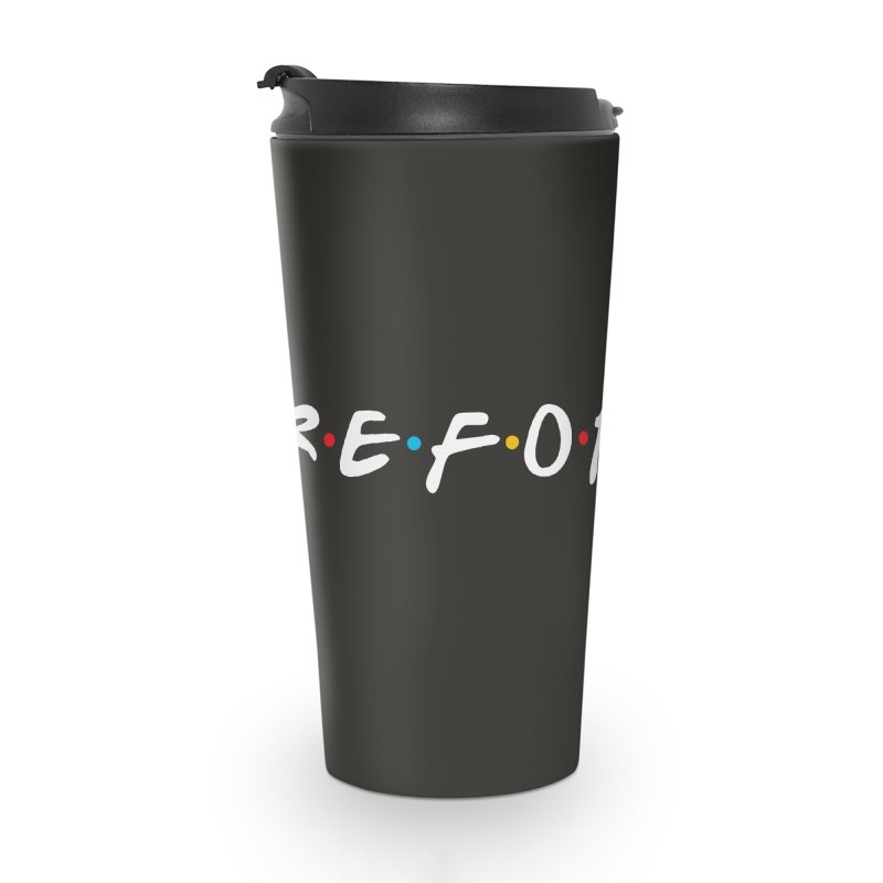 Reformed (Friends) Accessories Travel Mug by Reformed Christian Goods & Clothing