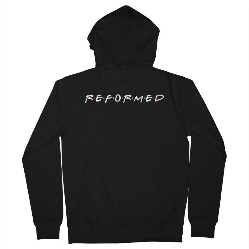 Reformed (Friends) Men's Zip-Up Hoody by Reformed Christian Goods & Clothing