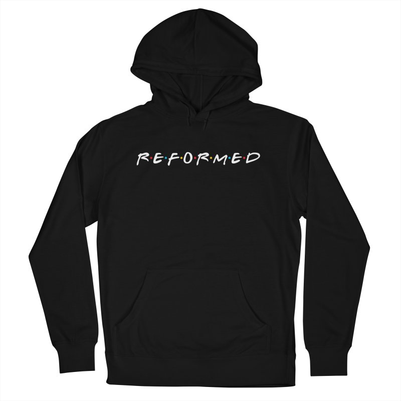 Reformed (Friends) Men's French Terry Pullover Hoody by Reformed Christian Goods & Clothing