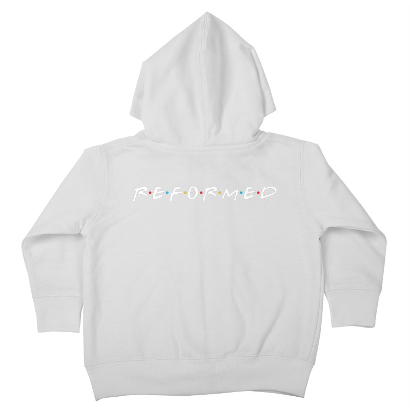 Reformed (Friends) Kids Toddler Zip-Up Hoody by Reformed Christian Goods & Clothing