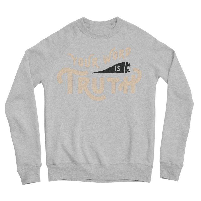 Your Word is Truth (tan) Men's Sponge Fleece Sweatshirt by Reformed Christian Goods & Clothing