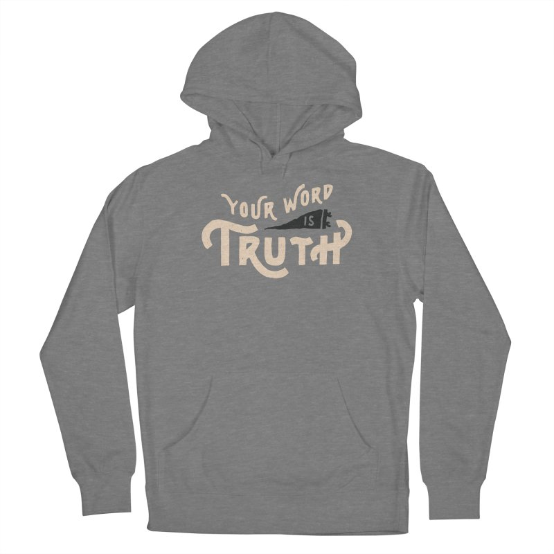Your Word is Truth (tan) Women's Pullover Hoody by A Worthy Manner Goods & Clothing