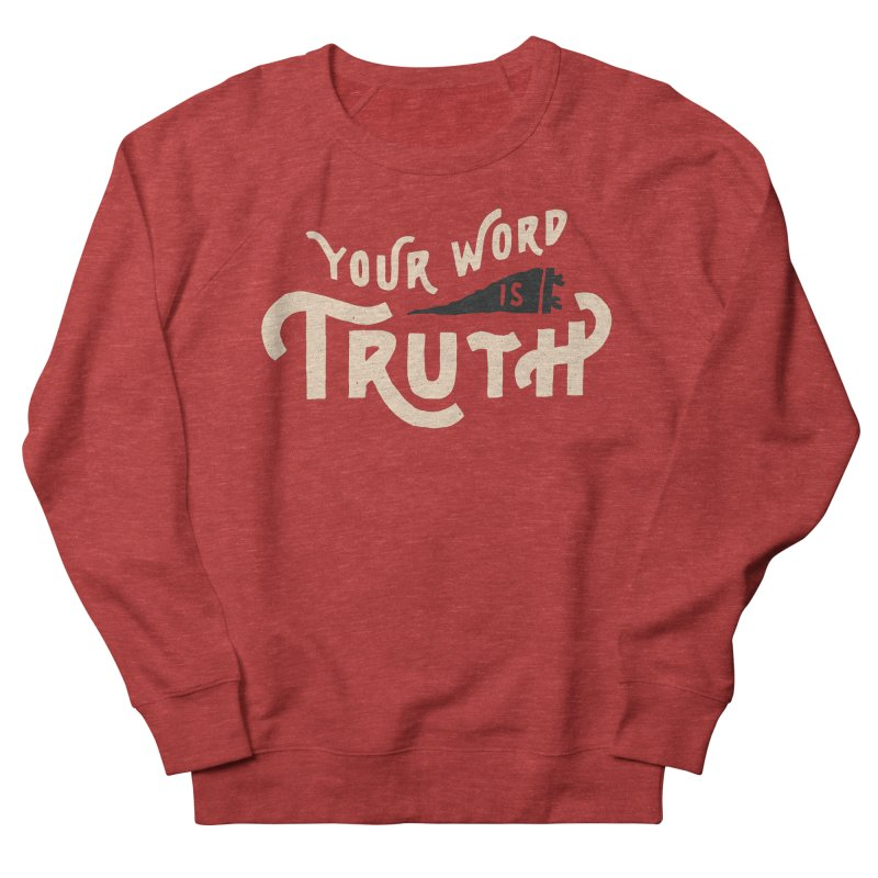 Your Word is Truth (tan) Men's French Terry Sweatshirt by Reformed Christian Goods & Clothing