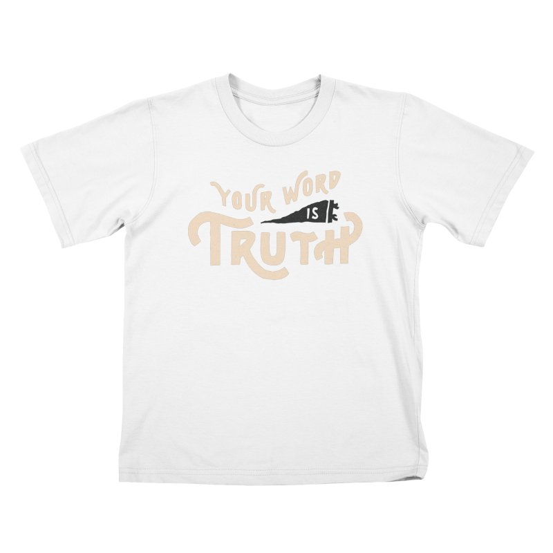 Your Word is Truth (tan) Kids T-Shirt by Reformed Christian Goods & Clothing
