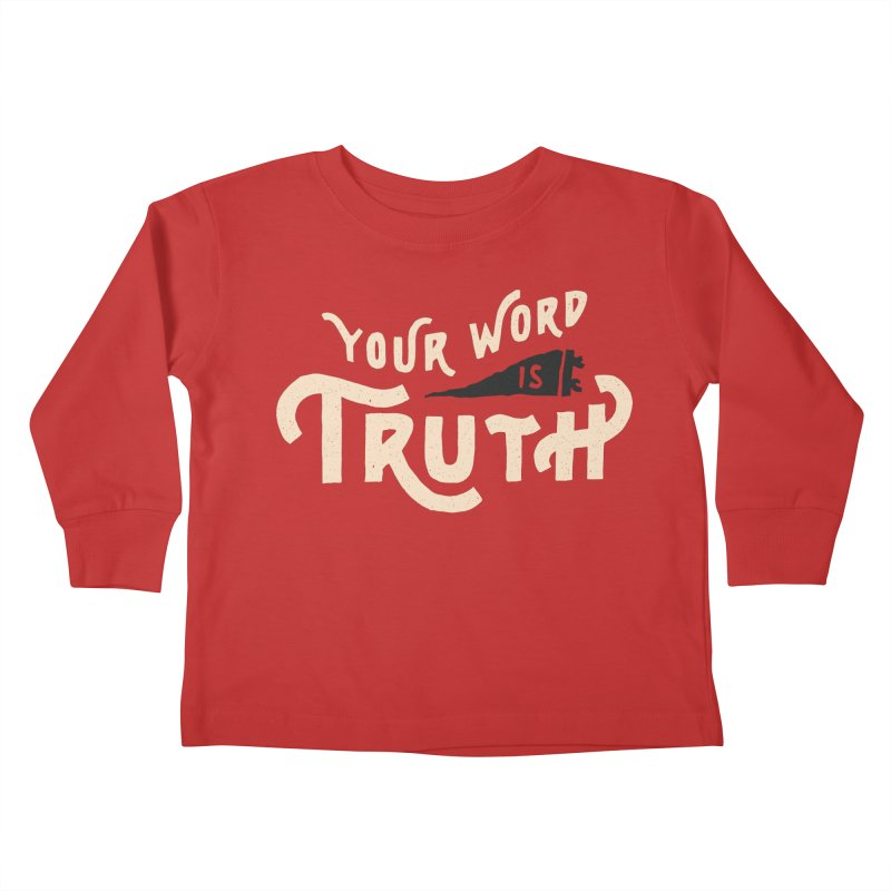 Your Word is Truth (tan) Kids Toddler Longsleeve T-Shirt by Reformed Christian Goods & Clothing