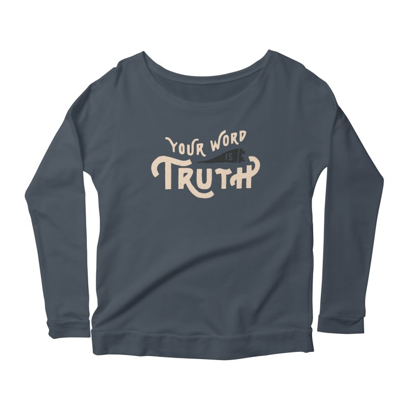 Your Word is Truth (tan) Women's Scoop Neck Longsleeve T-Shirt by A Worthy Manner Goods & Clothing