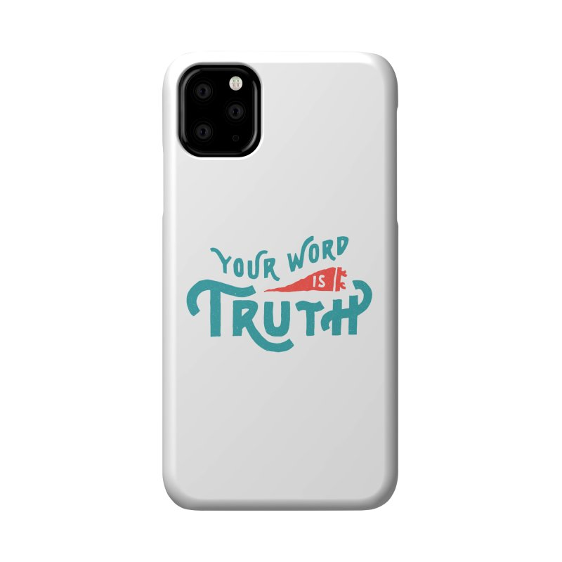 Your Word is Truth (blue) Accessories Phone Case by A Worthy Manner Goods & Clothing