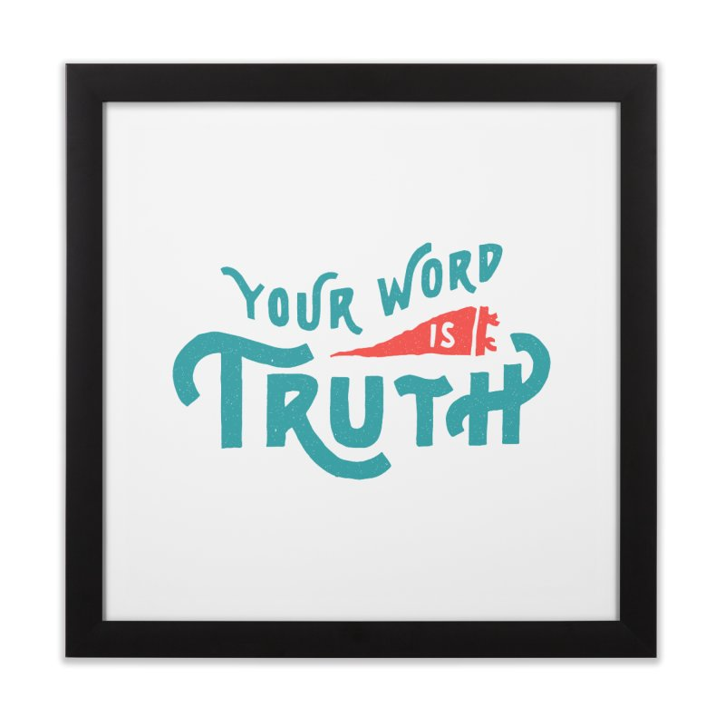 Your Word is Truth (blue) Home Framed Fine Art Print by A Worthy Manner Goods & Clothing