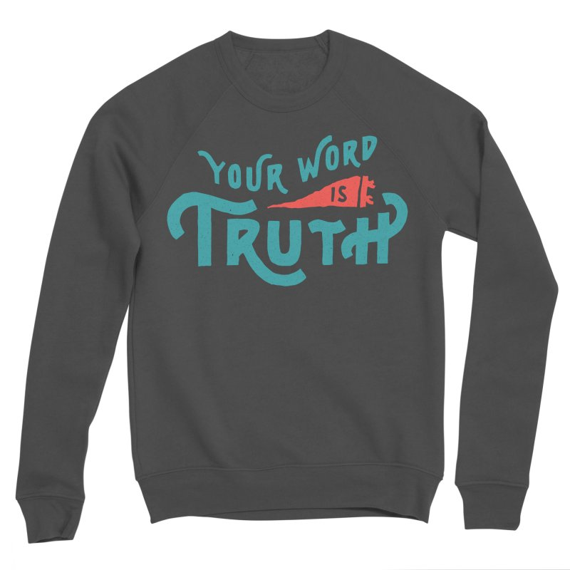 Your Word is Truth (blue) Men's Sponge Fleece Sweatshirt by Reformed Christian Goods & Clothing
