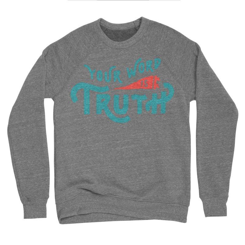 Your Word is Truth (blue) Men's Sponge Fleece Sweatshirt by A Worthy Manner Goods & Clothing