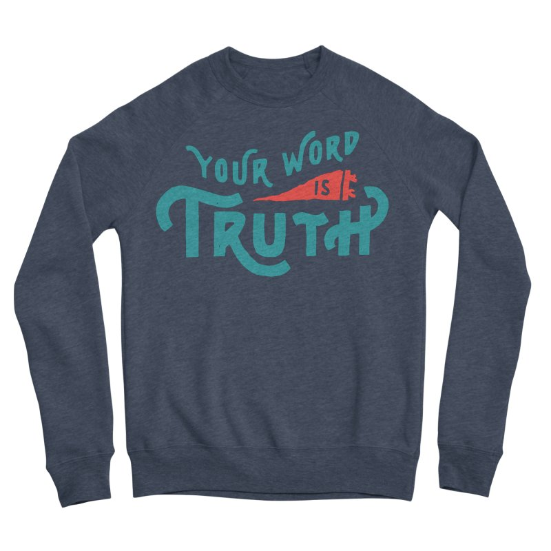 Your Word is Truth (blue) Men's Sponge Fleece Sweatshirt by Reformed Christian Goods & Clothing