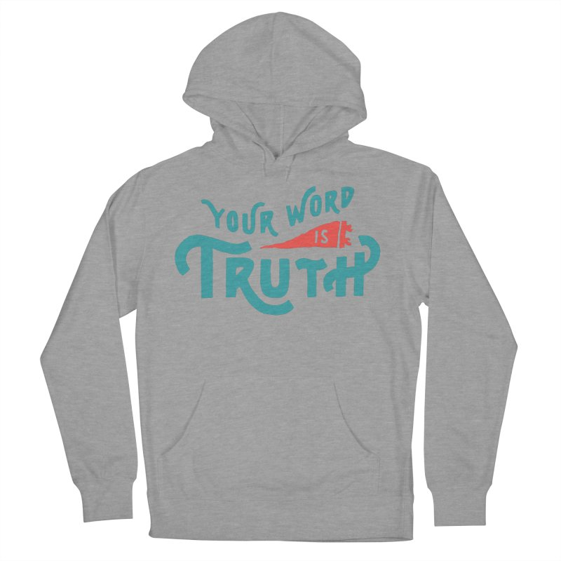 Your Word is Truth (blue) Women's French Terry Pullover Hoody by A Worthy Manner Goods & Clothing