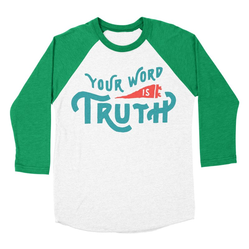 Your Word is Truth (blue) Women's Baseball Triblend Longsleeve T-Shirt by A Worthy Manner Goods & Clothing