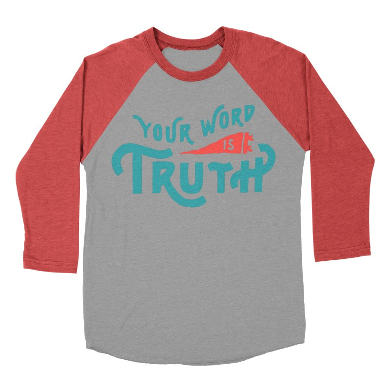 Your Word is Truth (blue) Women's Baseball Triblend Longsleeve T-Shirt by Reformed Christian Goods & Clothing