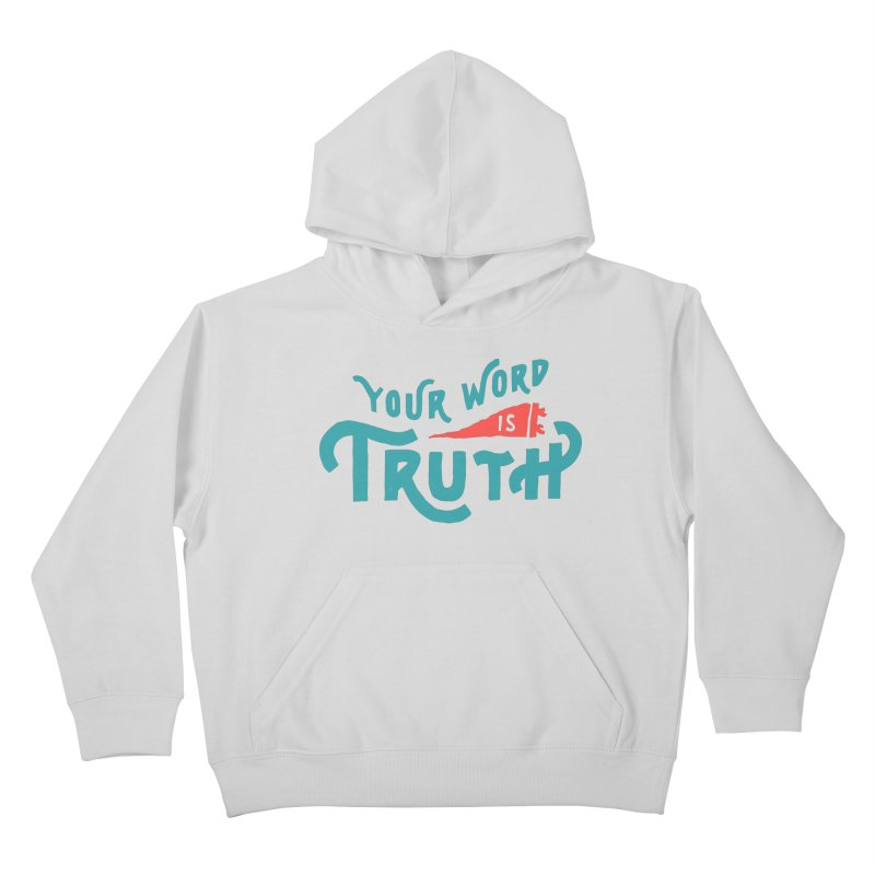 Your Word is Truth (blue) Kids Pullover Hoody by Reformed Christian Goods & Clothing