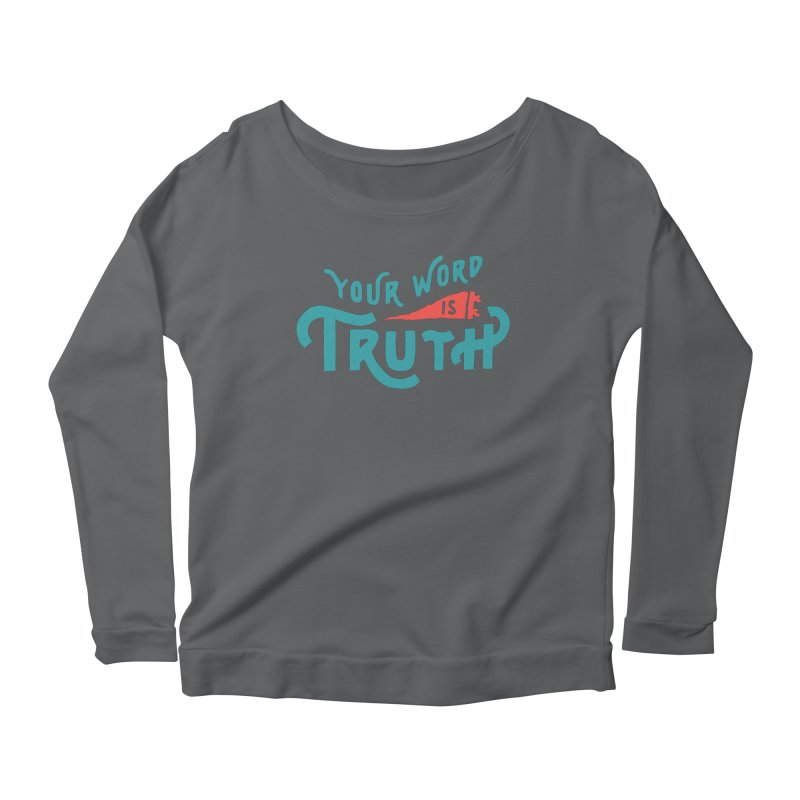 Your Word is Truth (blue) Women's Scoop Neck Longsleeve T-Shirt by A Worthy Manner Goods & Clothing