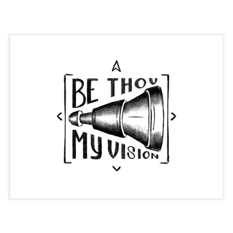 Be Thou My Vision (black) Home Fine Art Print by Reformed Christian Goods & Clothing