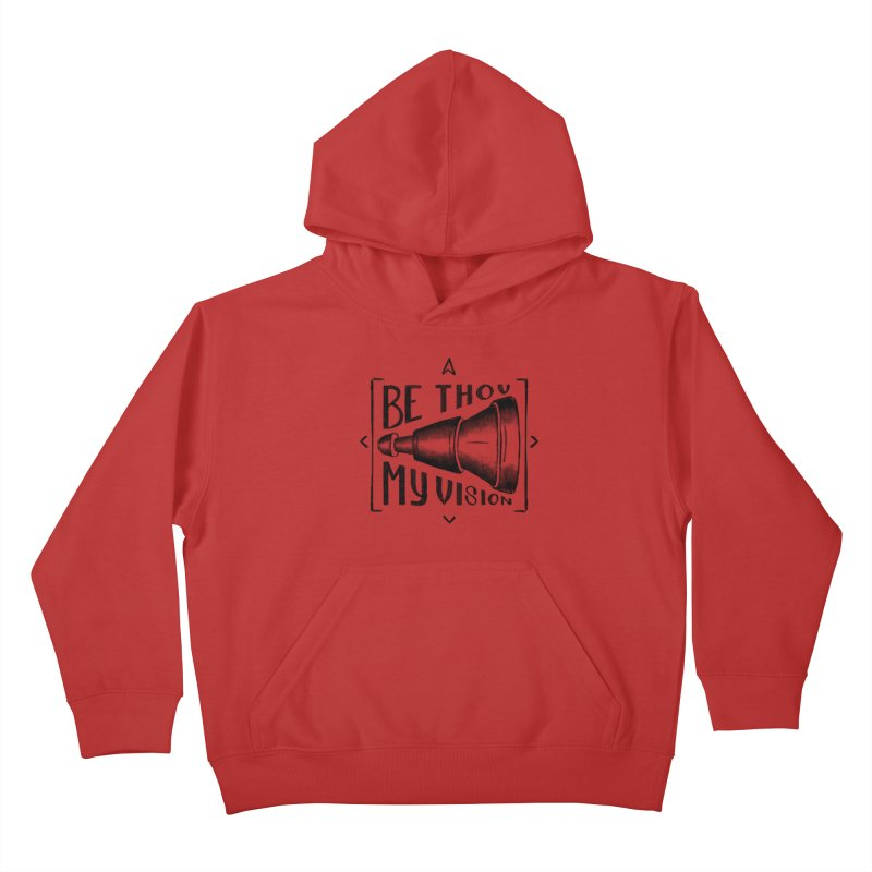 Be Thou My Vision (black) Kids Pullover Hoody by Reformed Christian Goods & Clothing