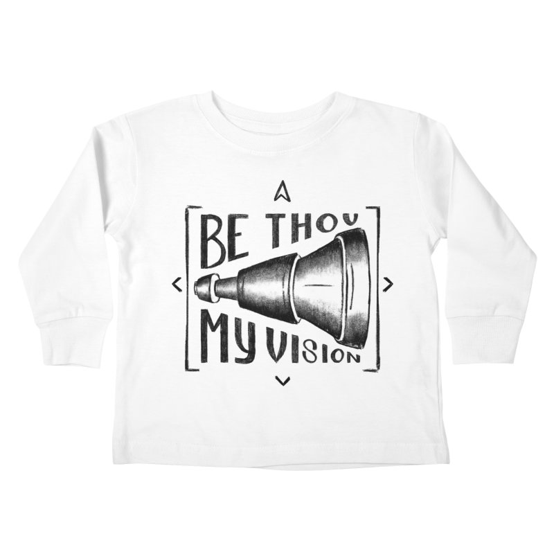Be Thou My Vision (black) Kids Toddler Longsleeve T-Shirt by Reformed Christian Goods & Clothing