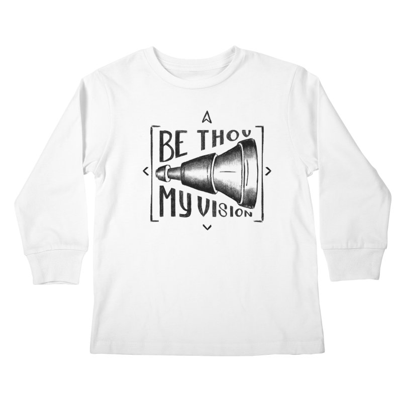 Be Thou My Vision (black) Kids Longsleeve T-Shirt by Reformed Christian Goods & Clothing
