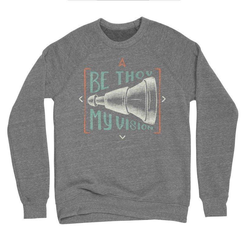 Be Thou My Vision Men's Sponge Fleece Sweatshirt by A Worthy Manner Goods & Clothing