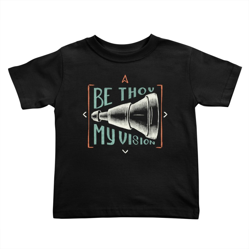 Be Thou My Vision Kids Toddler T-Shirt by Reformed Christian Goods & Clothing