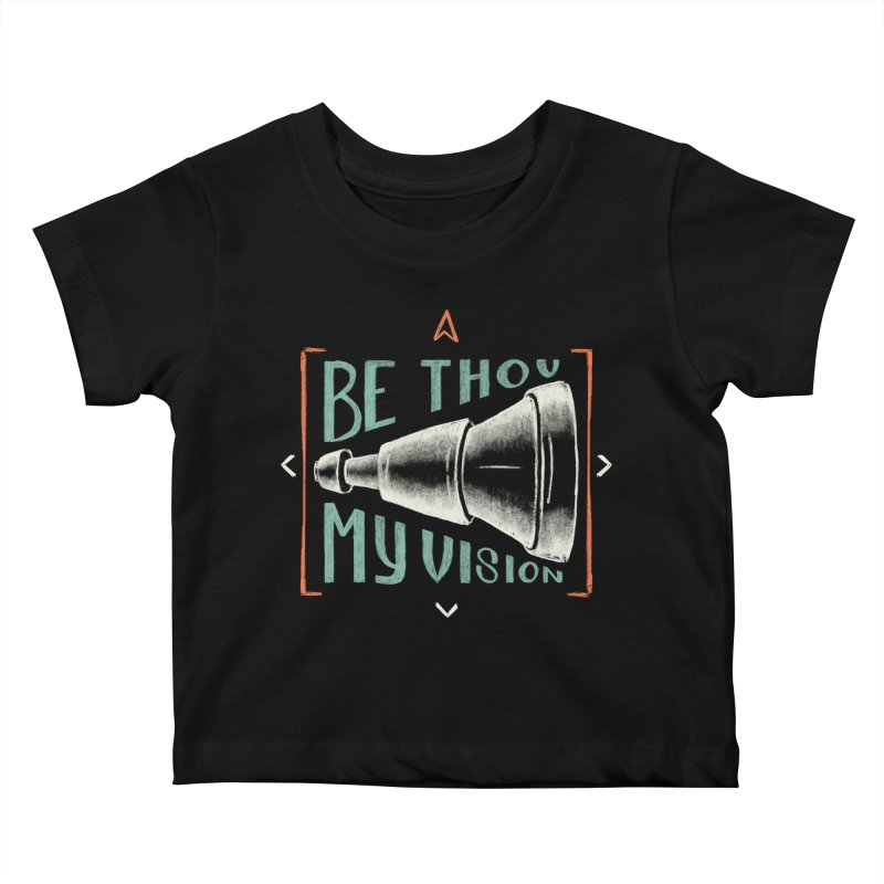 Be Thou My Vision Kids Baby T-Shirt by Reformed Christian Goods & Clothing