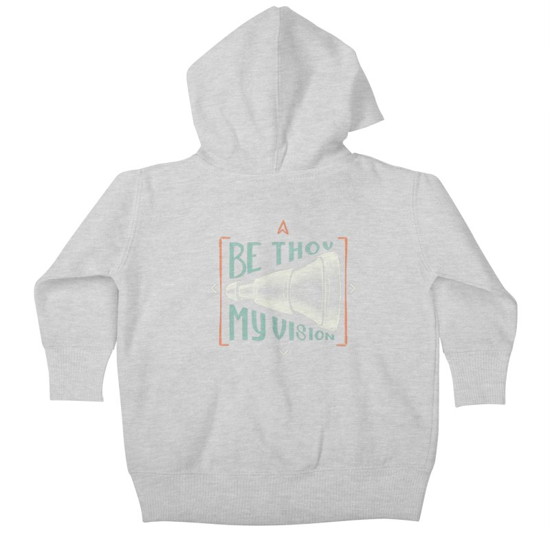 Be Thou My Vision Kids Baby Zip-Up Hoody by A Worthy Manner Goods & Clothing