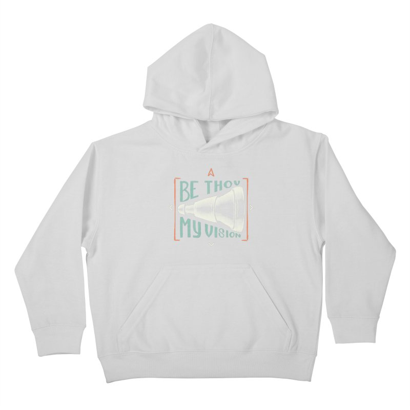 Be Thou My Vision Kids Pullover Hoody by Reformed Christian Goods & Clothing